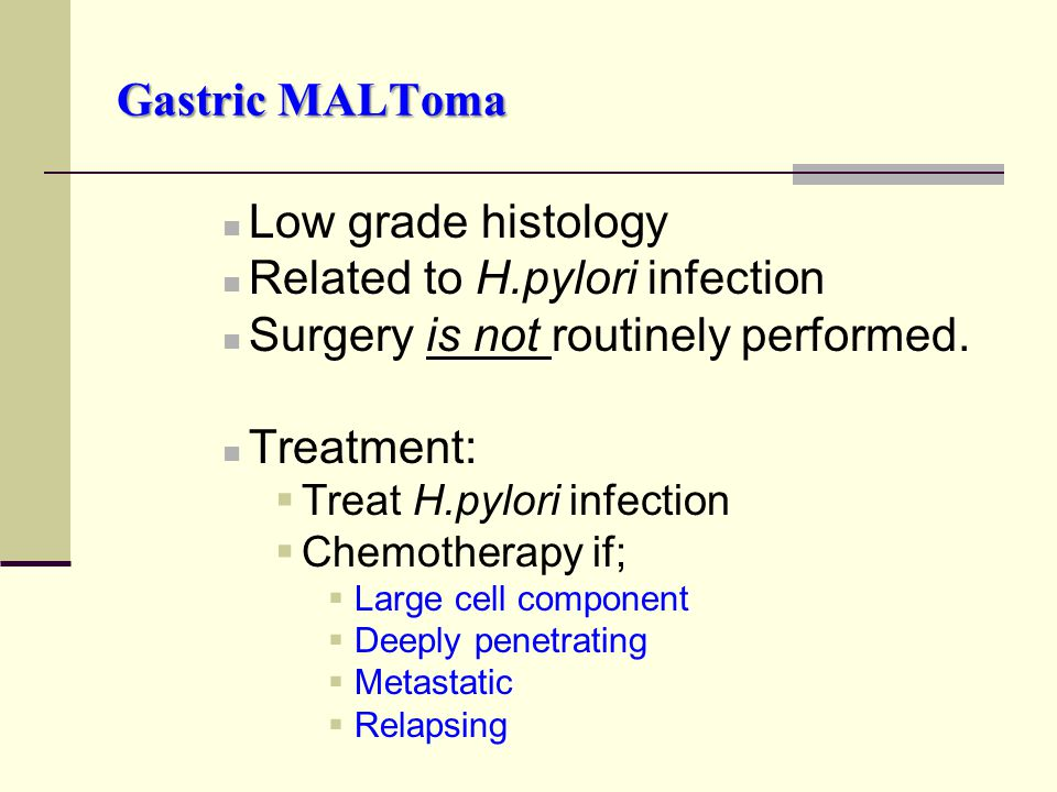 Related to H.pylori infection Surgery is not routinely performed.