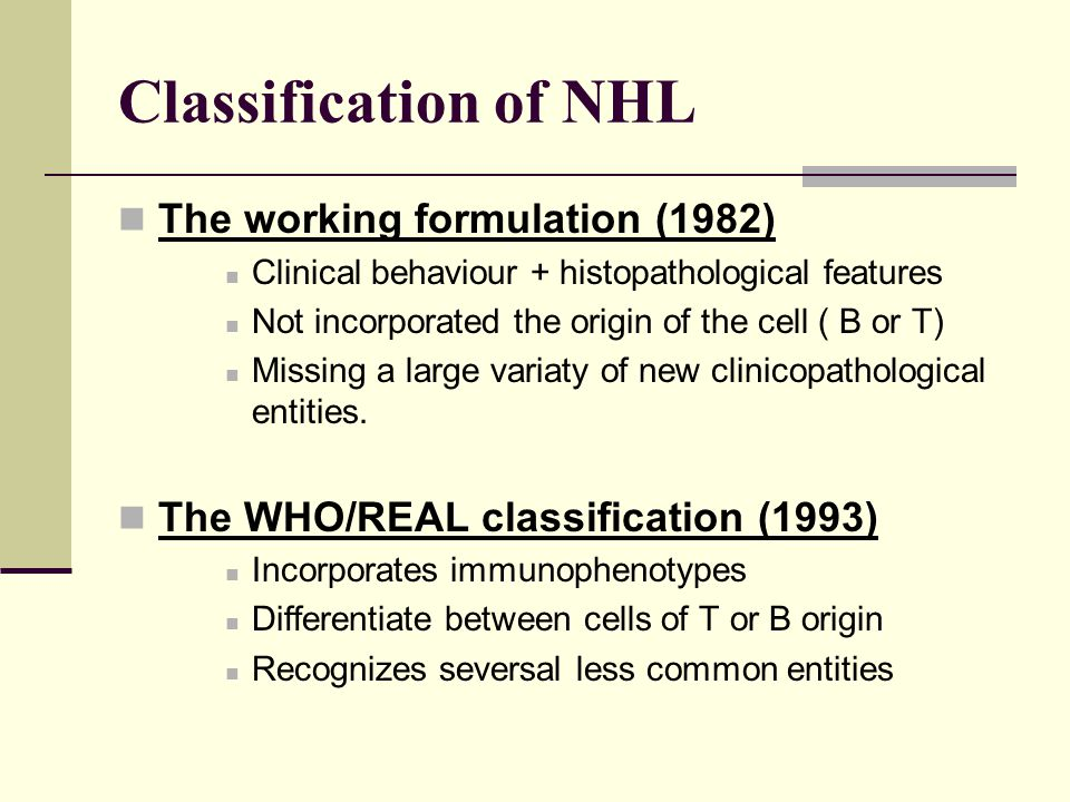 Classification of NHL The working formulation (1982)
