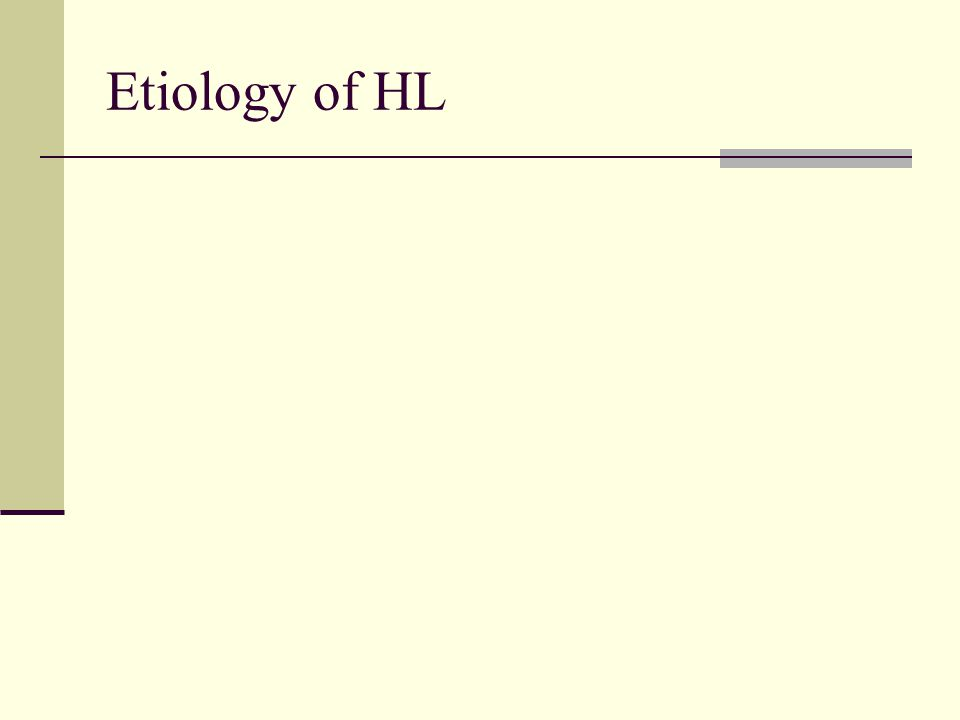 Etiology of HL