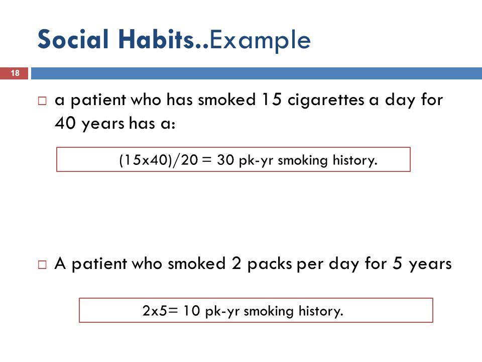 2x5= 10 pk-yr smoking history.