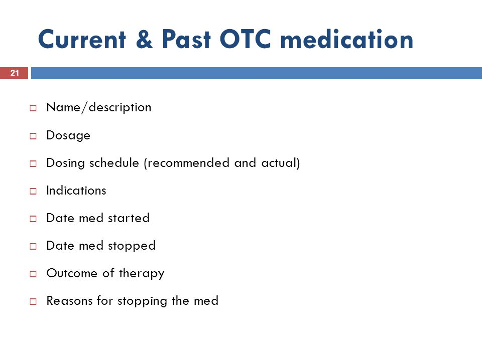 Current & Past OTC medication