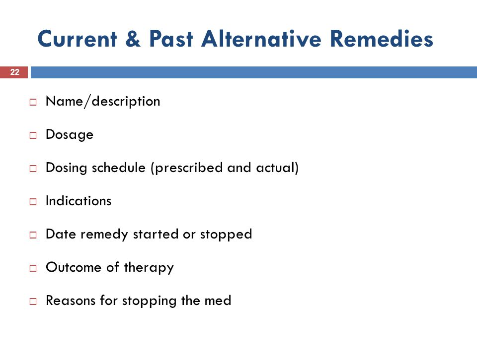 Current & Past Alternative Remedies