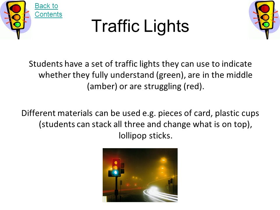 Back to Contents Traffic Lights.