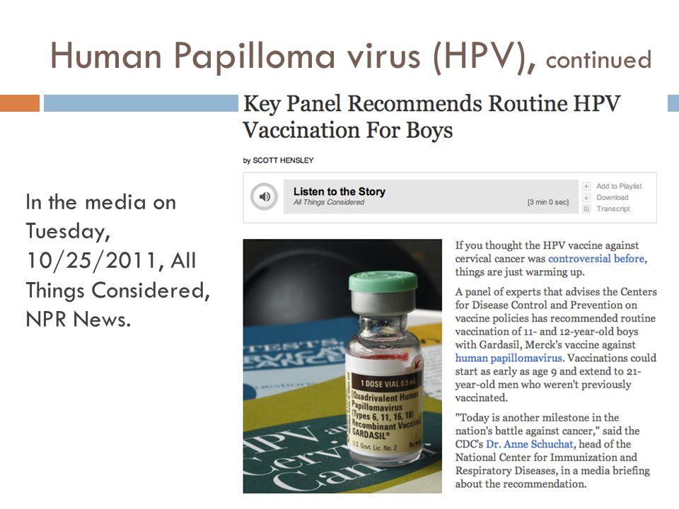 Human Papilloma virus (HPV), continued