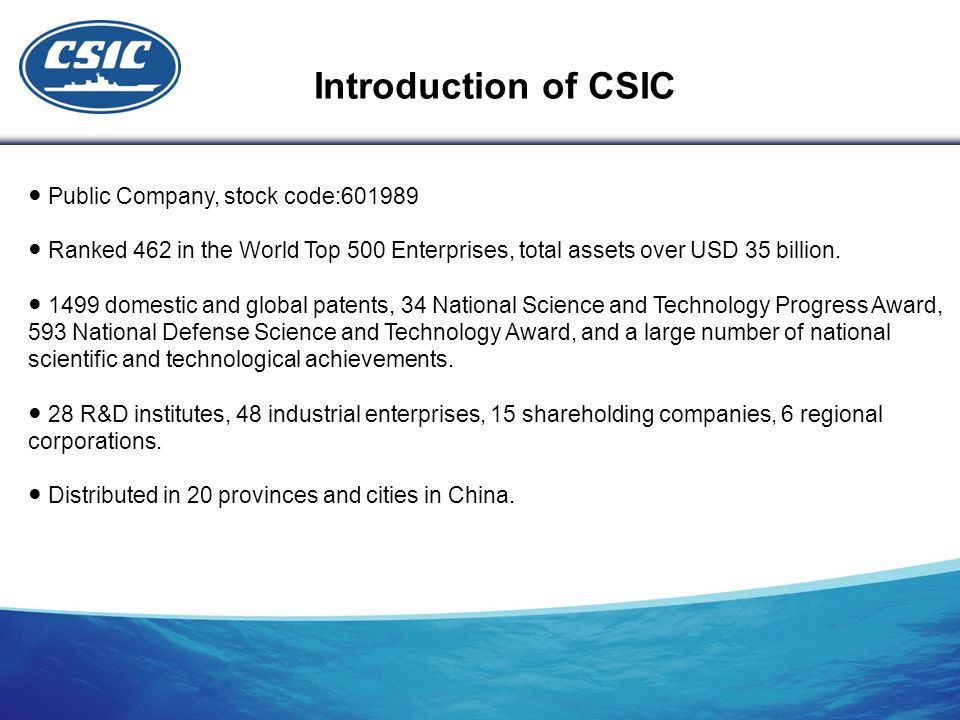 Introduction of CSIC ● Public Company, stock code:601989