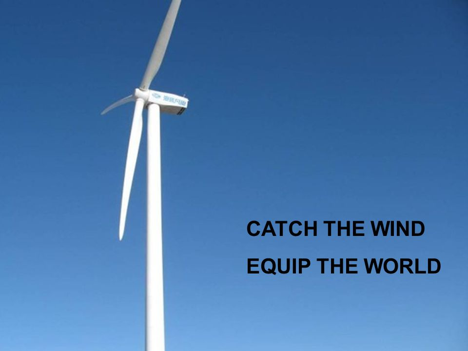 CATCH THE WIND EQUIP THE WORLD