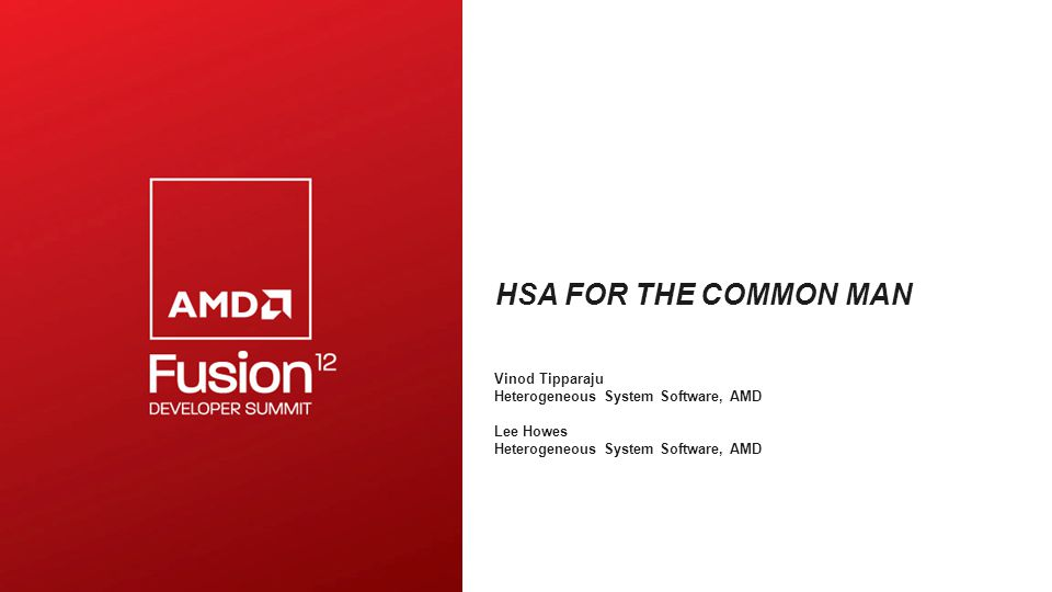 HSA for the common man Vinod Tipparaju