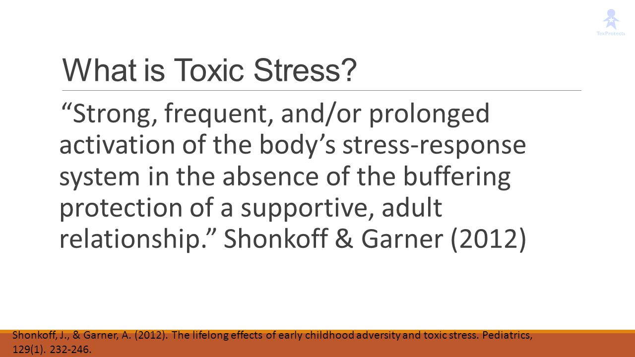 What is Toxic Stress
