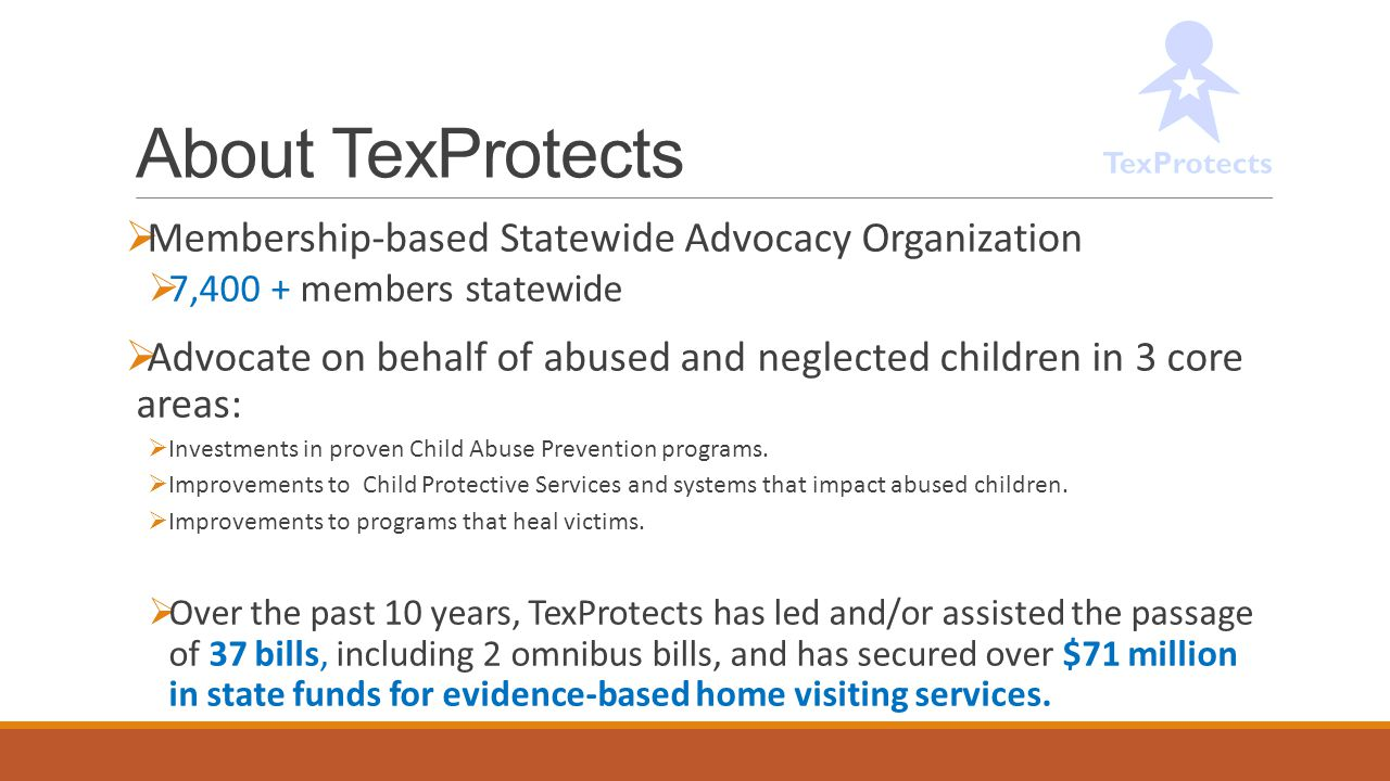About TexProtects Membership-based Statewide Advocacy Organization