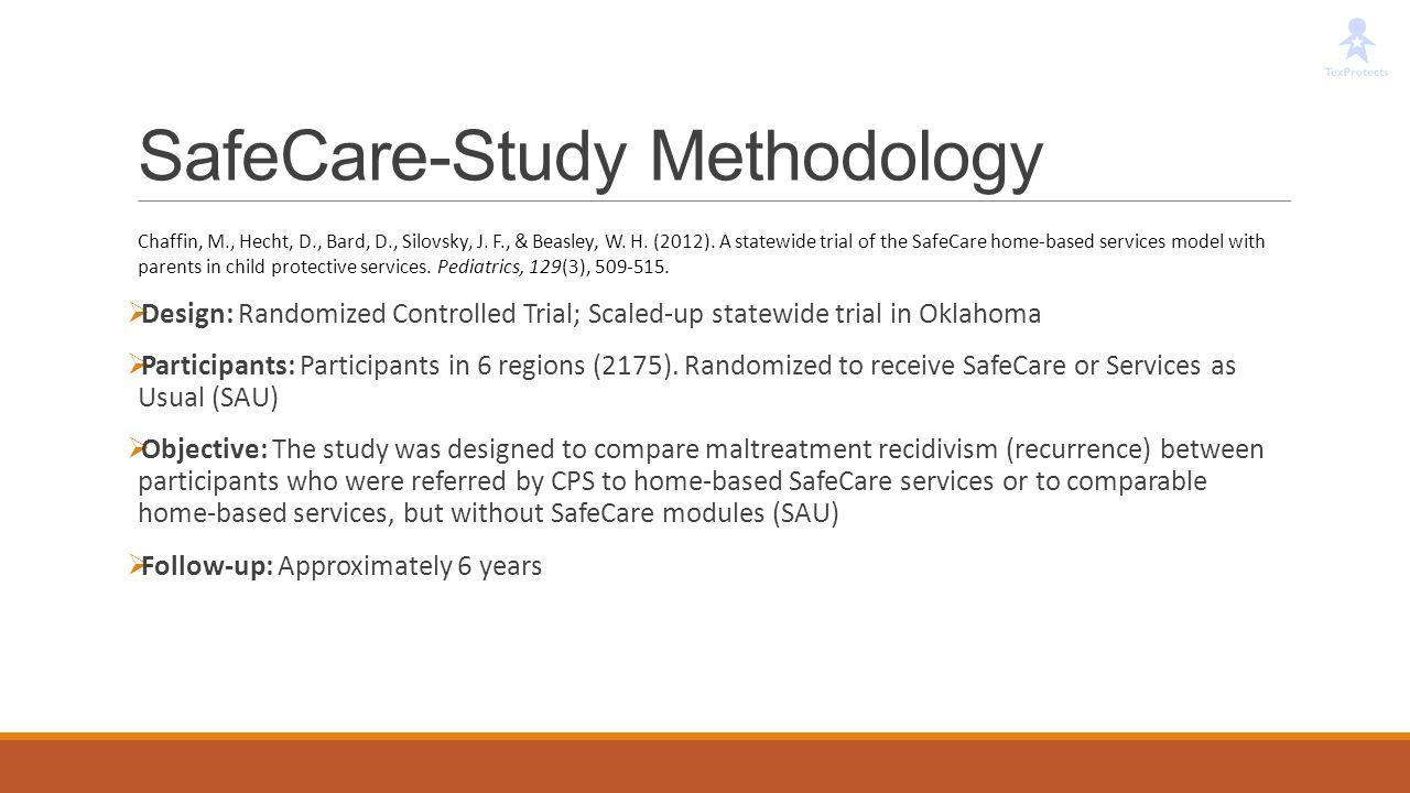 SafeCare-Study Methodology