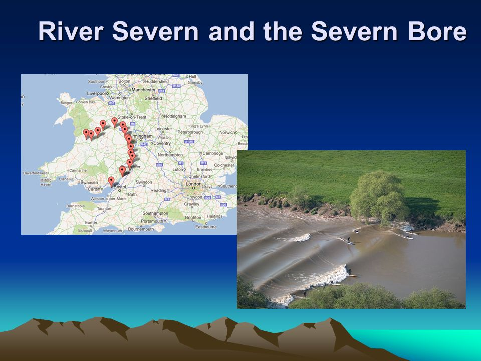 River Severn and the Severn Bore