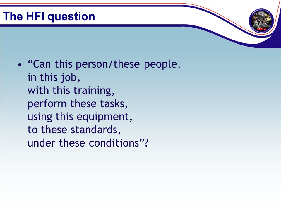 The HFI question