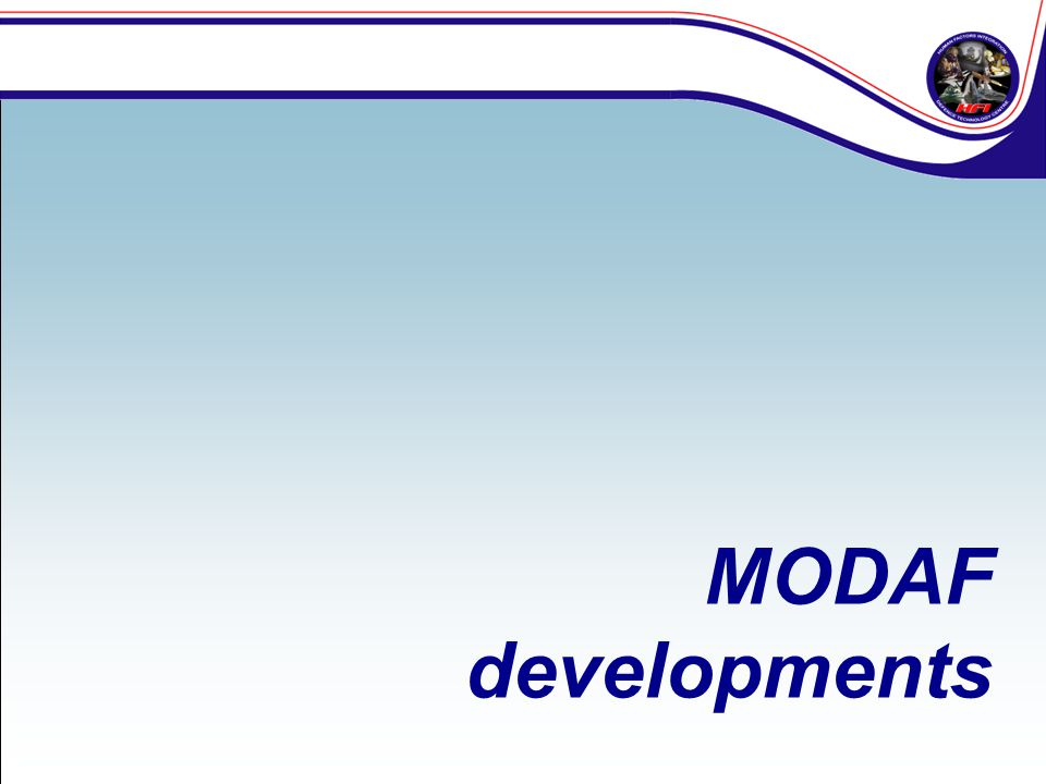 Both MODAF and DoDAF have undergone several developments.