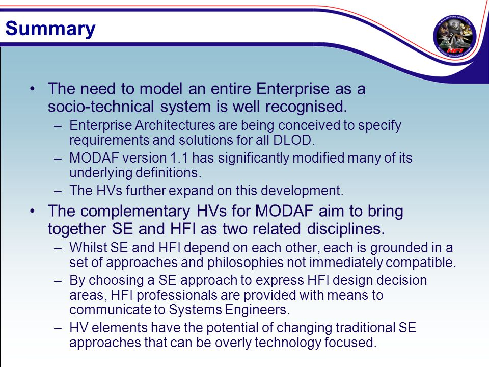 Summary The need to model an entire Enterprise as a socio-technical system is well recognised.