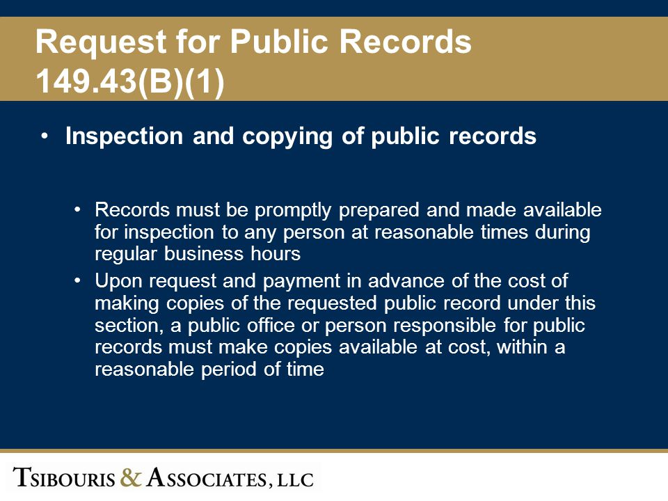 Request for Public Records 149.43(B)(1)