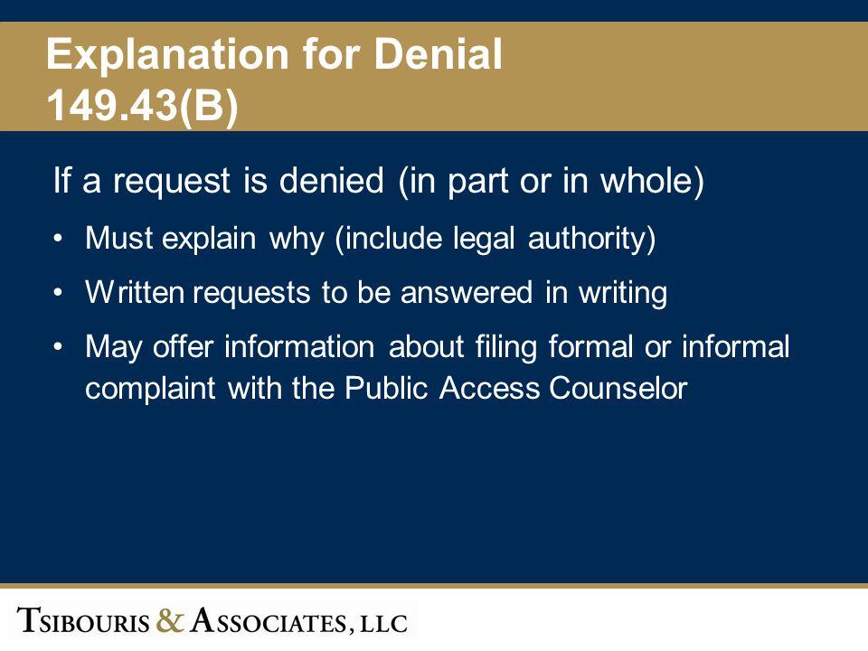 Explanation for Denial 149.43(B)