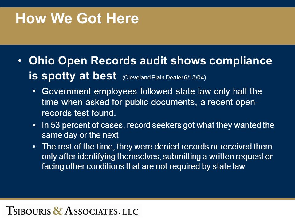 How We Got Here Ohio Open Records audit shows compliance is spotty at best (Cleveland Plain Dealer 6/13/04)