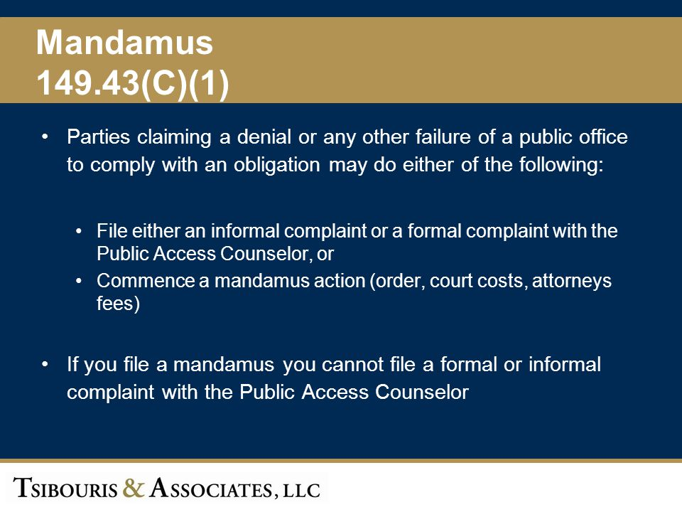 Mandamus 149.43(C)(1) Parties claiming a denial or any other failure of a public office to comply with an obligation may do either of the following: