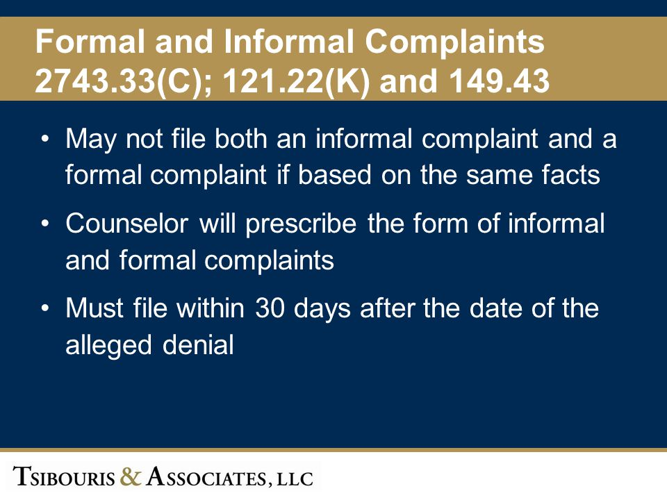 Formal and Informal Complaints 2743.33(C); 121.22(K) and 149.43