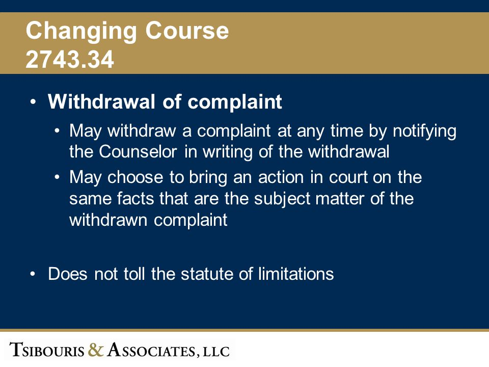 Changing Course 2743.34 Withdrawal of complaint