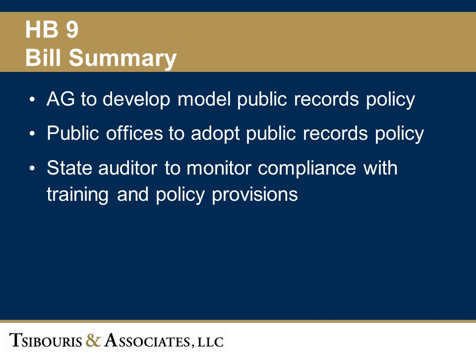 HB 9 Bill Summary AG to develop model public records policy