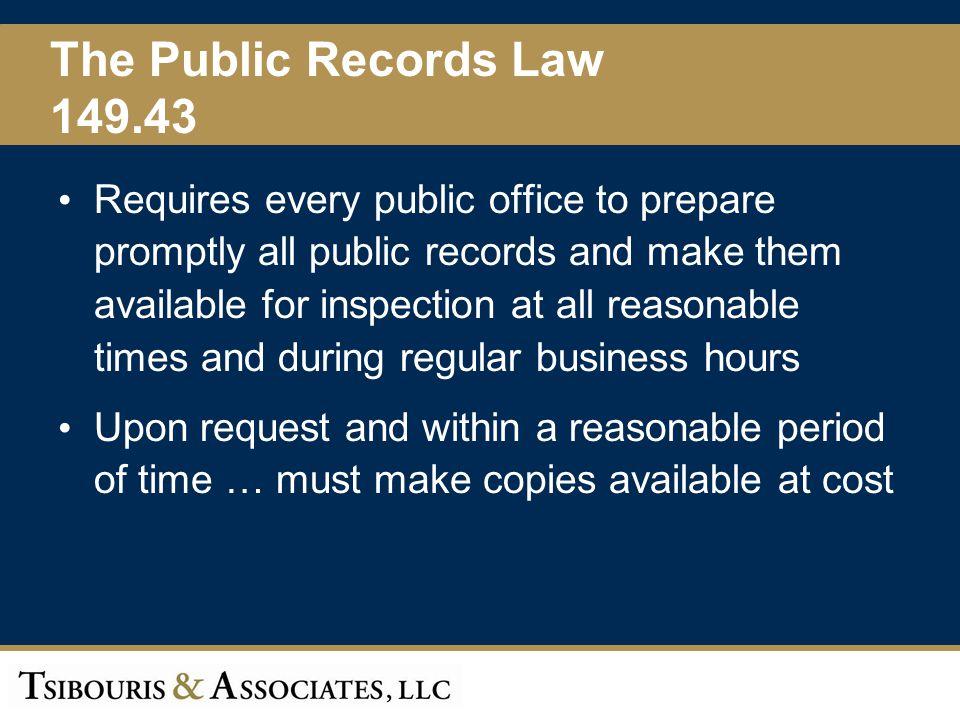 The Public Records Law 149.43.