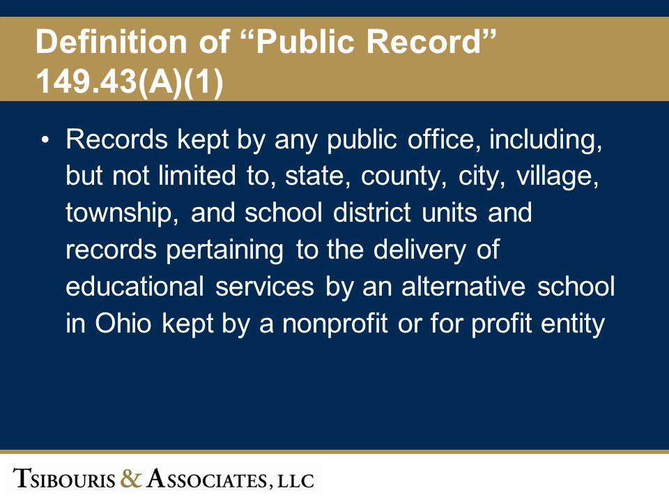 Definition of Public Record 149.43(A)(1)
