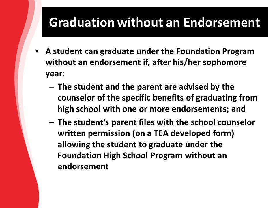 Graduation without an Endorsement