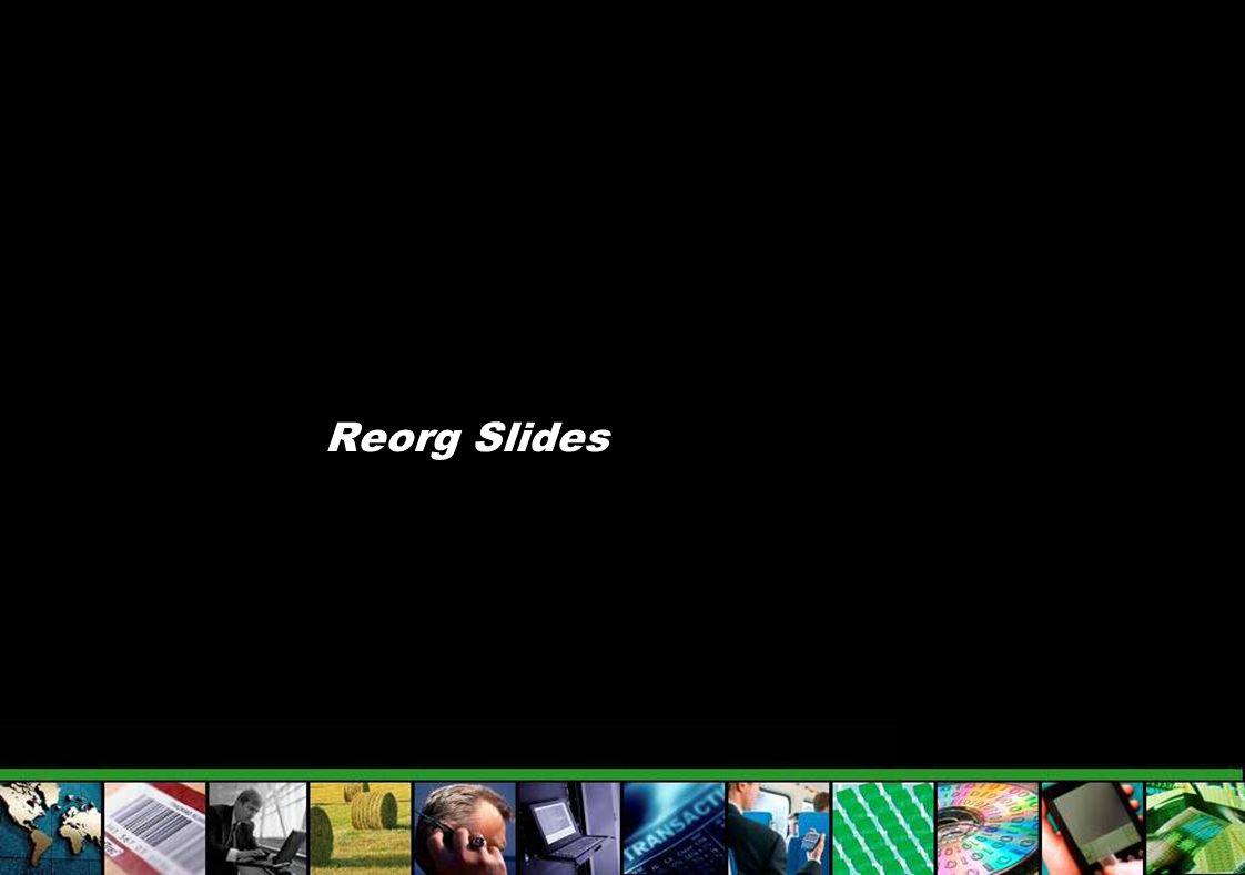 Reorg Slides