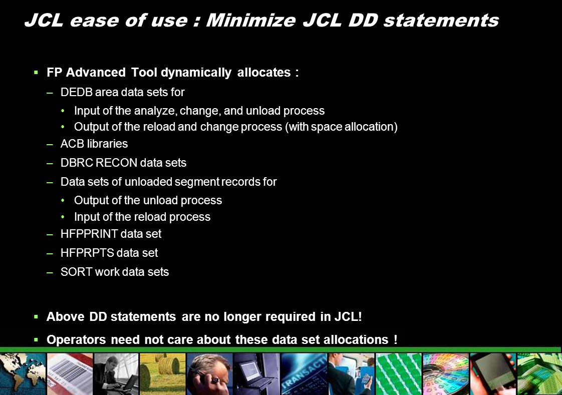 JCL ease of use : Minimize JCL DD statements