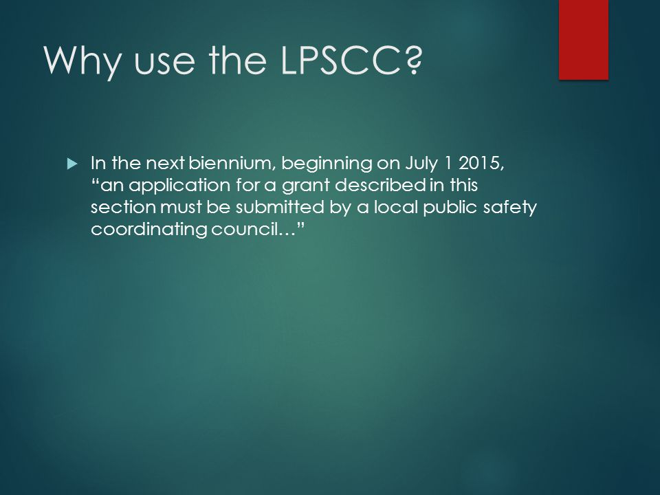 Why use the LPSCC