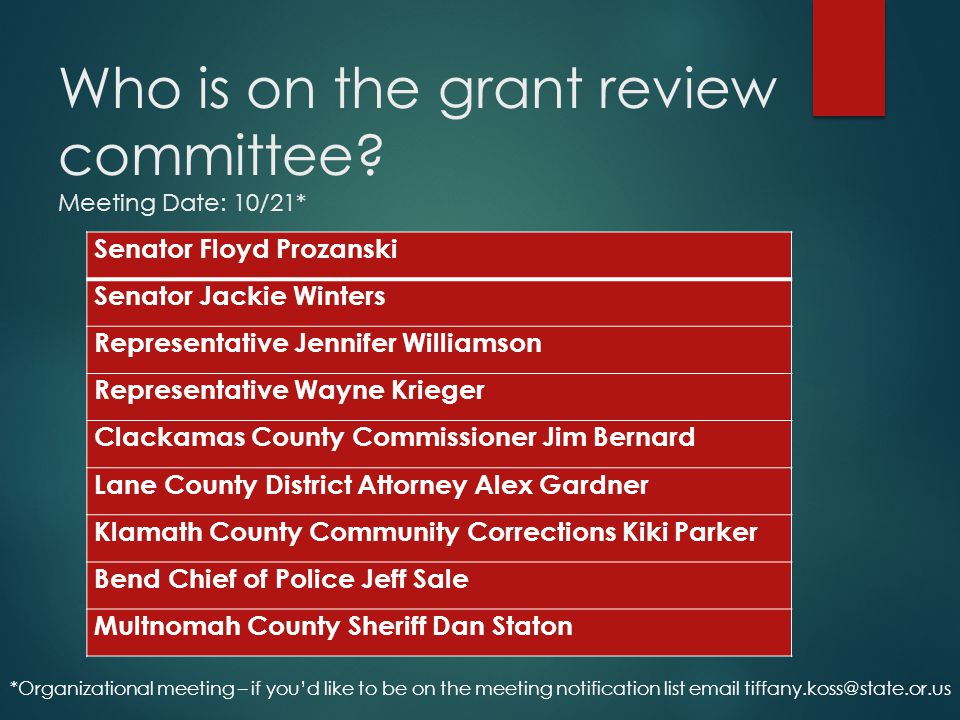 Who is on the grant review committee Meeting Date: 10/21*