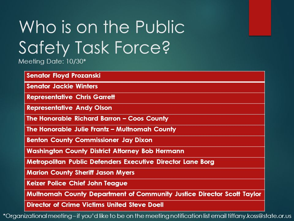 Who is on the Public Safety Task Force Meeting Date: 10/30*