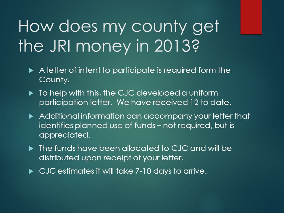 How does my county get the JRI money in 2013