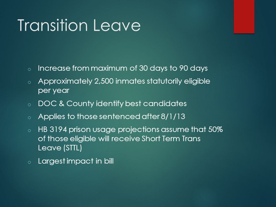 Transition Leave Increase from maximum of 30 days to 90 days