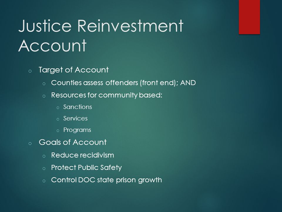 Justice Reinvestment Account