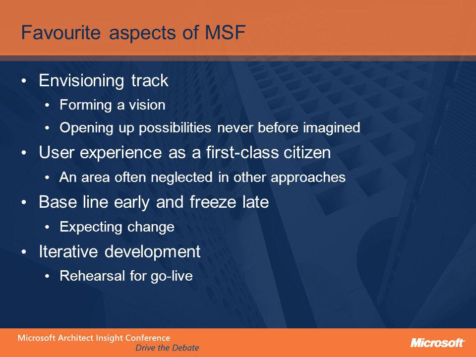Favourite aspects of MSF