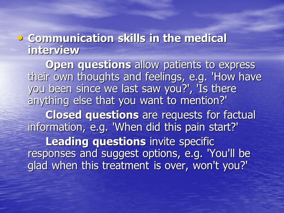 Communication skills in the medical interview