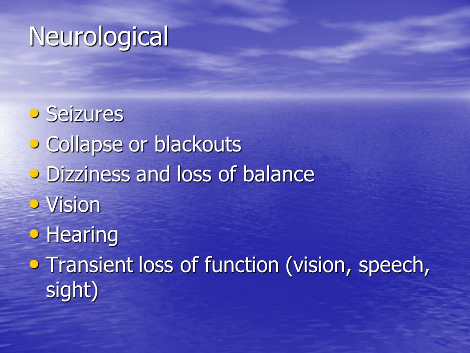 Neurological Seizures Collapse or blackouts