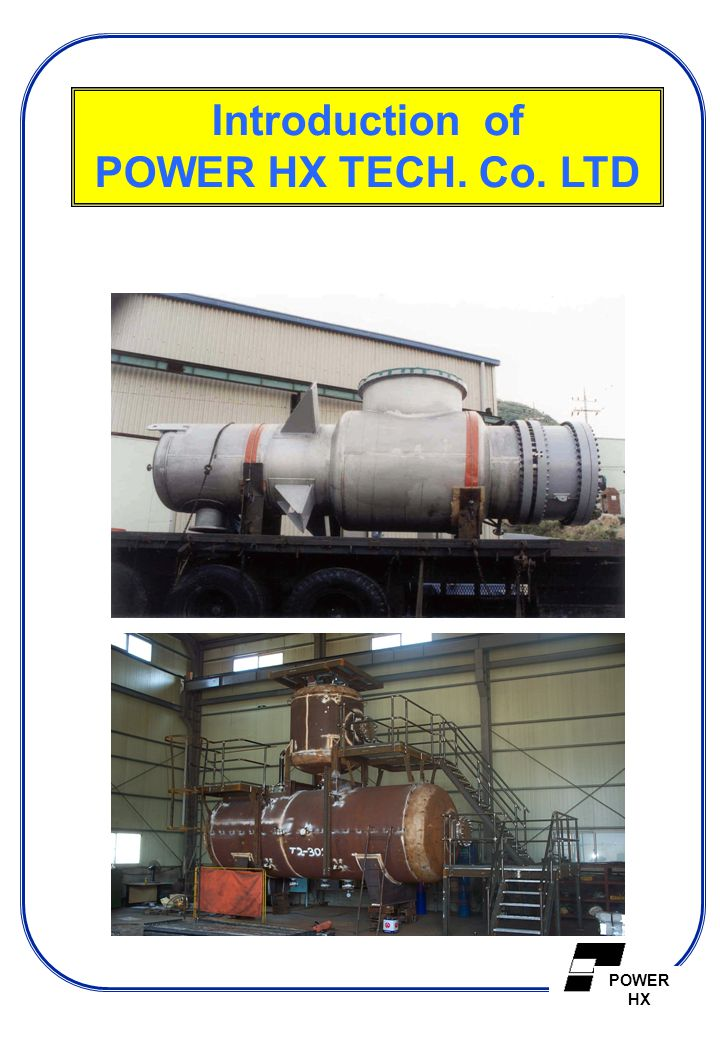 Introduction of POWER HX TECH. Co. LTD