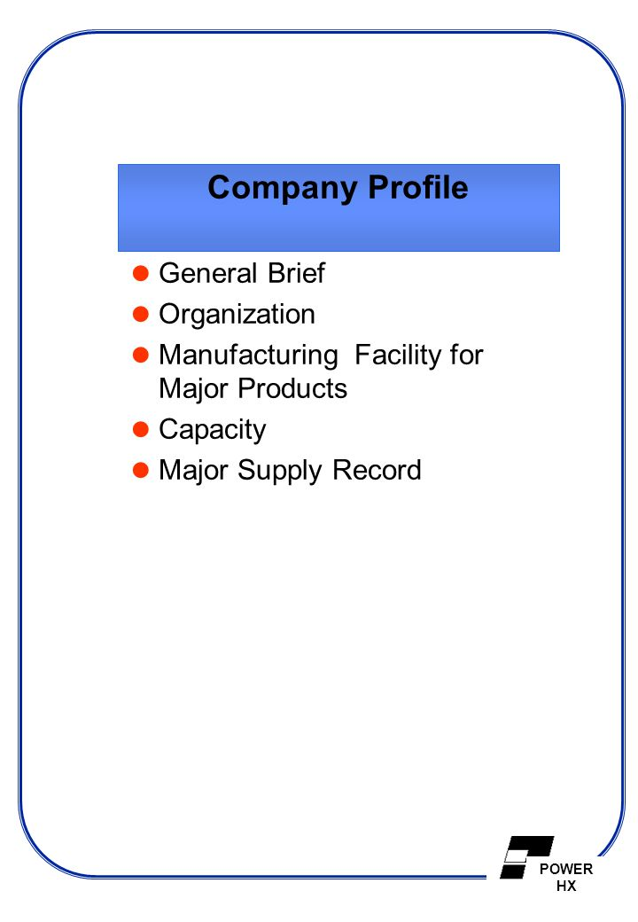 Company Profile General Brief Organization