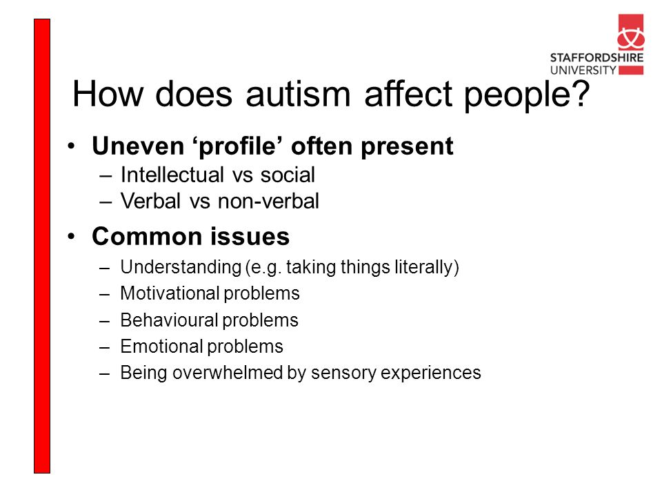 How does autism affect people
