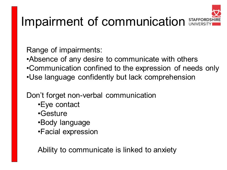 Impairment of communication