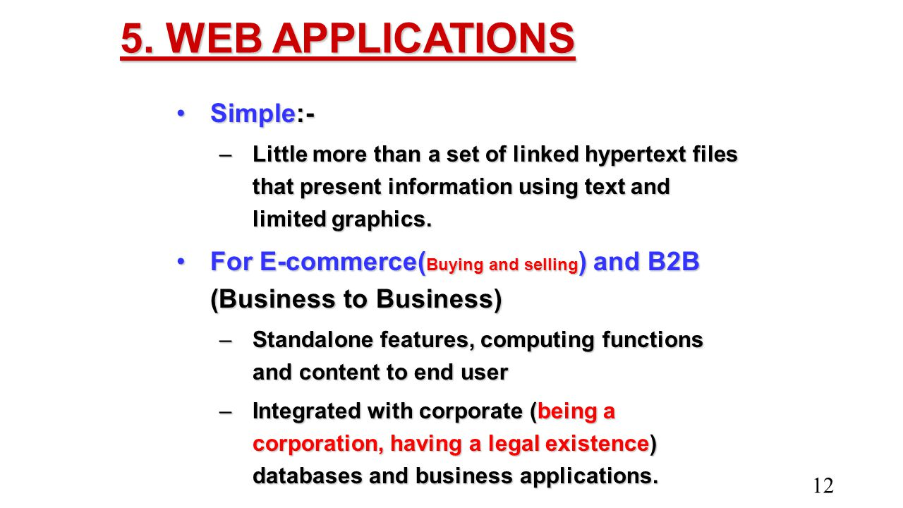 5. WEB APPLICATIONS Simple:-