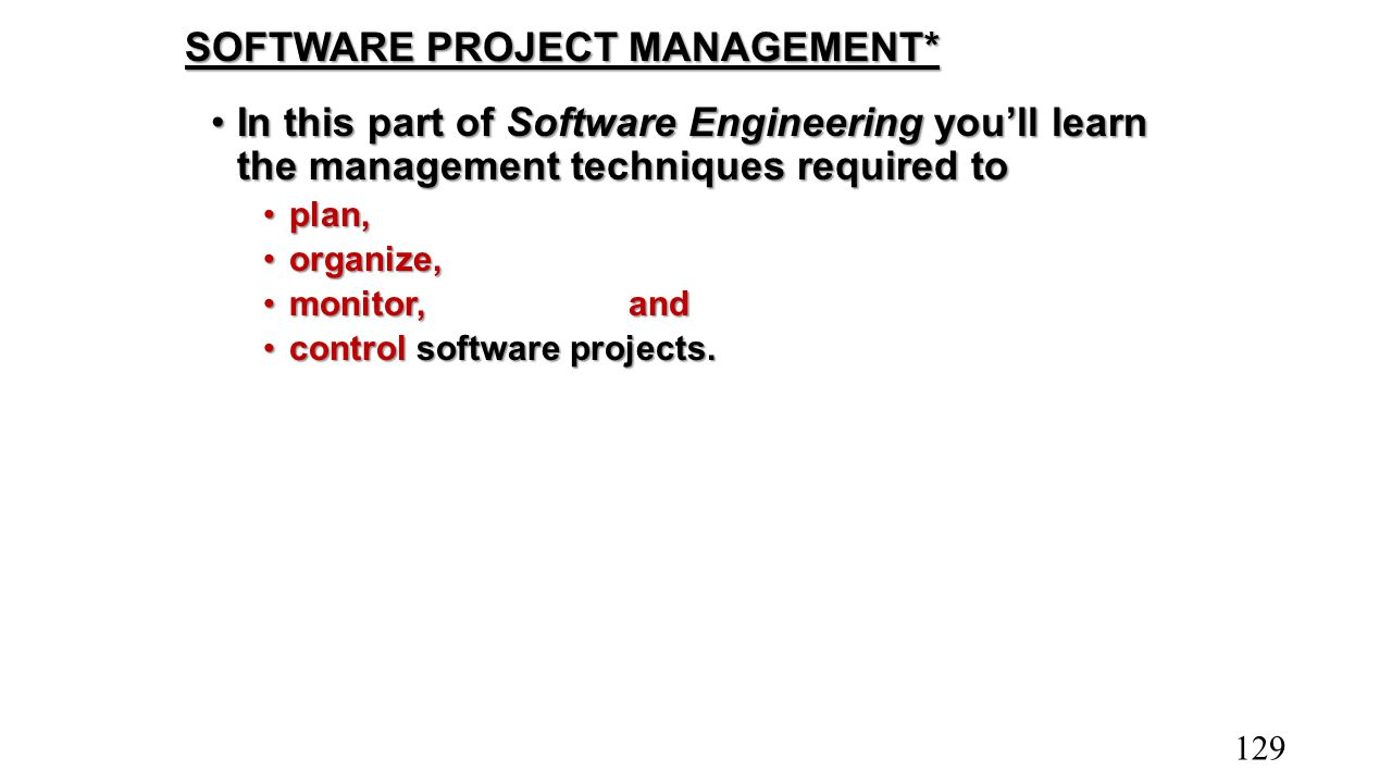SOFTWARE PROJECT MANAGEMENT*