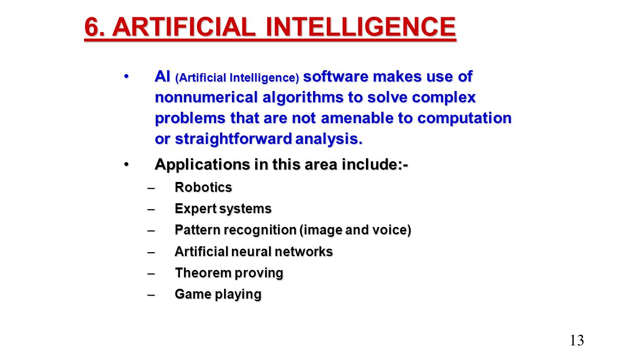 6. ARTIFICIAL INTELLIGENCE
