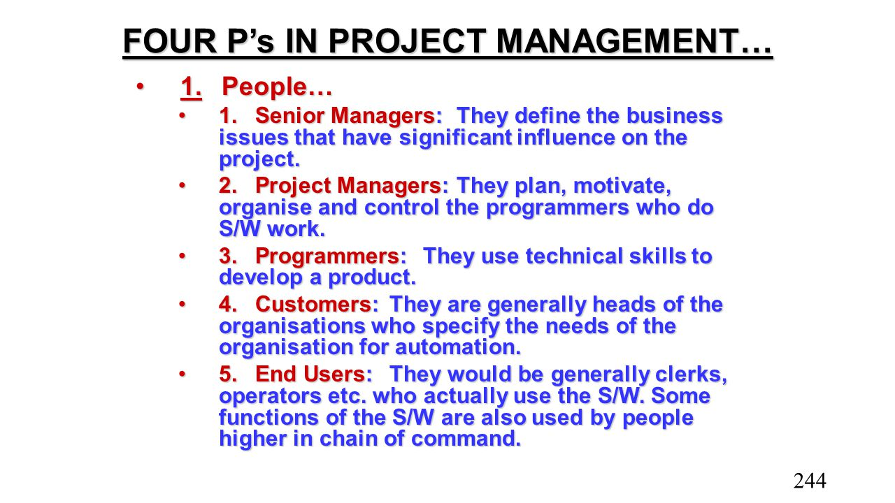 FOUR P's IN PROJECT MANAGEMENT…