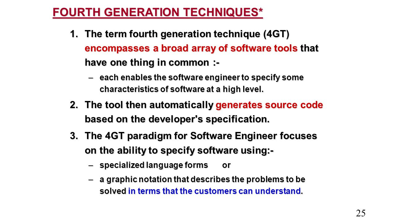 FOURTH GENERATION TECHNIQUES*
