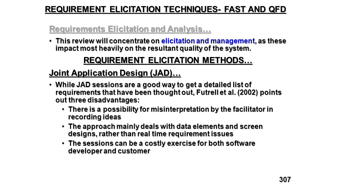 REQUIREMENT ELICITATION TECHNIQUES- FAST AND QFD