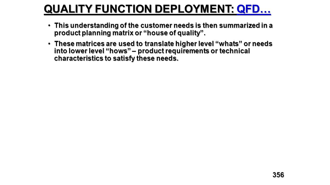 QUALITY FUNCTION DEPLOYMENT: QFD…